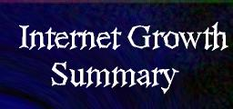 Internet Growth Summary